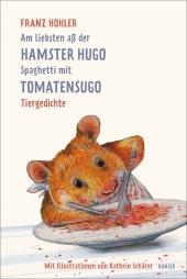 Am liebsten aß der Hamster Hugo Spaghetti mit Tomatensugo Cover