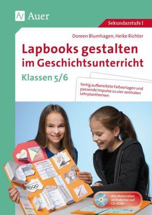 Lapbooks gestalten im Geschichtsunterricht 5-6