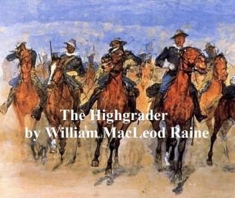 The Highgrader