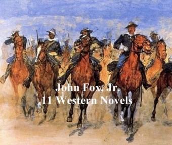 John Fox, Jr.: 11 Classic Western Books