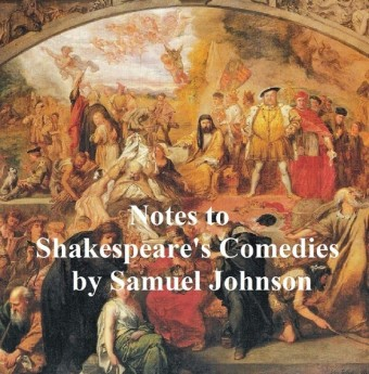 Notes to Shakespeare's Comedies