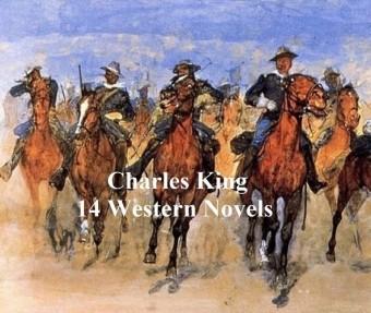 Charles King: 14 western novels