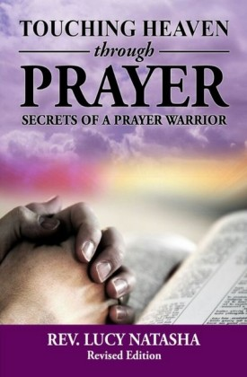 Touching Heaven Through Prayer