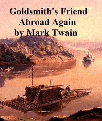 Goldsmith's Friend Abroad Again