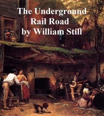 The Underground Rail Road