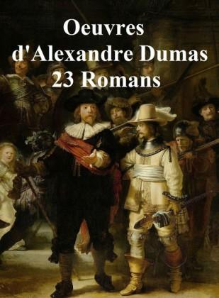 Oeuvres de Dumas: 23 Romans