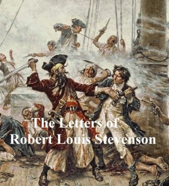 The Letters of Robert Louis Stevenson