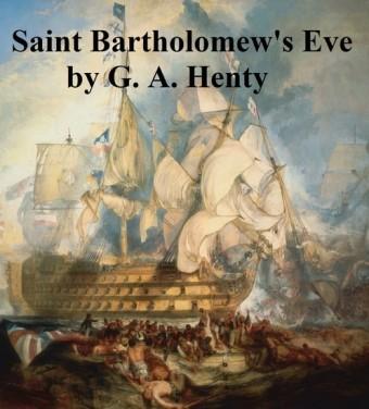 Saint Bartholomew's Eve