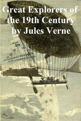 Great Explorers of the 19th Century