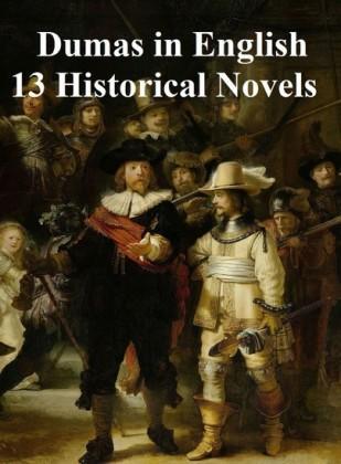 Dumas in English 13 Historical Novels