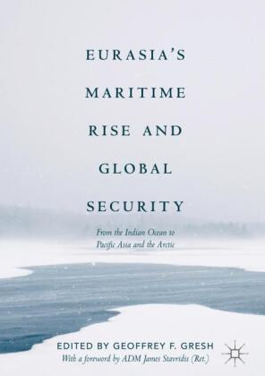 Eurasia's Maritime Rise and Global Security