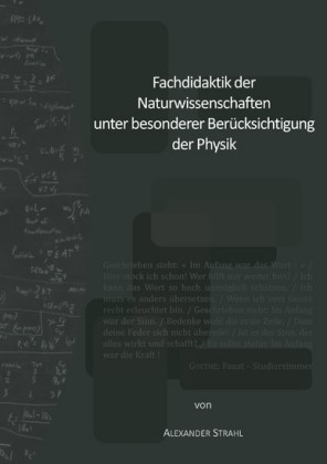 Fachdidaktik der Naturwissenschaften unter besonderer Berücksichtigung der Physik