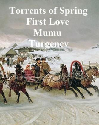 Torrents of Spring, First Love, Mumu