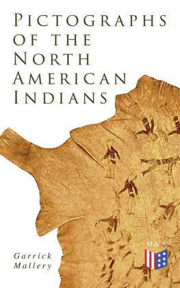 Pictographs of the North American Indians