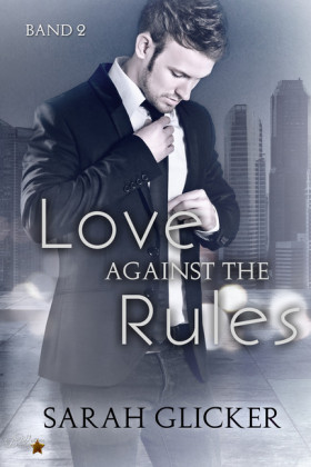 Love Against the Rules: Band 2