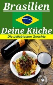 Brasilien deine Küche