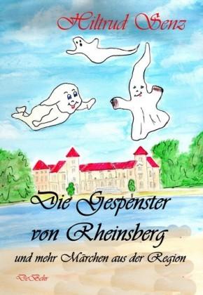Die Gespenster von Rheinsberg und mehr Märchen aus der Region