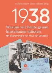 1938 - Warum wir heute genau hinschauen müssen Cover