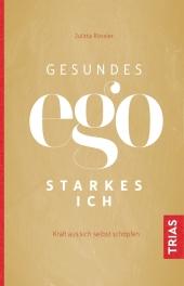 Gesundes Ego - starkes Ich Cover