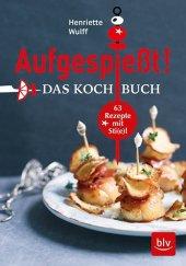 Aufgespießt! Das Kochbuch Cover