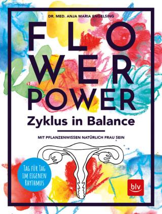Flowerpower Zyklus in Balance