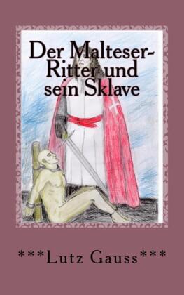 Der Malteser-Ritter und sein Sklave