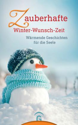 Zauberhafte Winter-Wunsch-Zeit