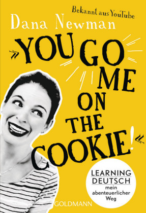 'You go me on the cookie!'