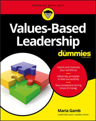 Values-Based Leadership For Dummies