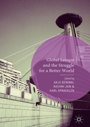 Global Leisure and the Struggle for a Better World