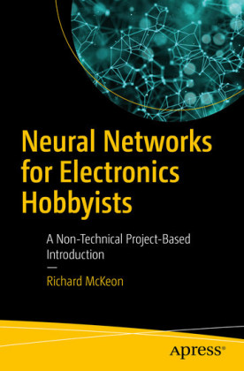 Neural Networks for Electronics Hobbyists
