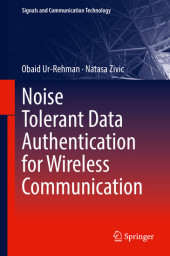Noise Tolerant Data Authentication for Wireless Communication