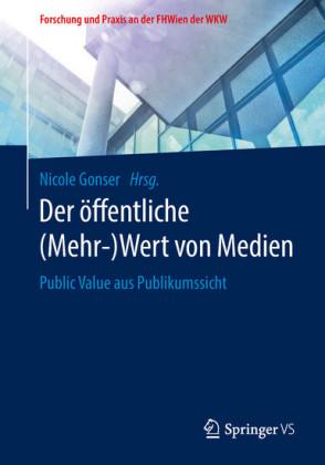 Der öffentliche (Mehr-)Wert von Medien