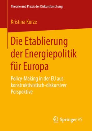 Die Etablierung der Energiepolitik für Europa