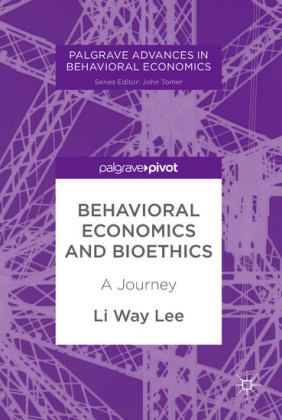 Behavioral Economics and Bioethics