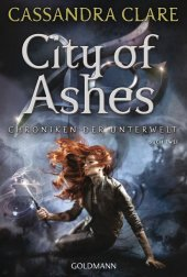 Chroniken der Unterwelt - City of Ashes Cover