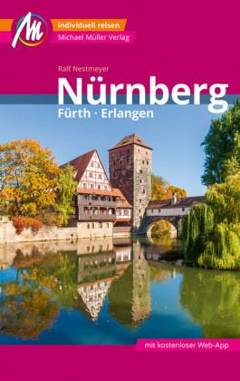 Nürnberg - Fürth, Erlangen Reiseführer Michael Müller Verlag