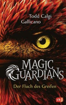 Magic Guardians - Der Fluch des Greifen