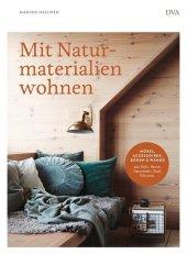Mit Naturmaterialien wohnen Cover
