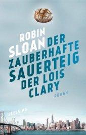Der zauberhafte Sauerteig der Lois Clary Cover