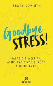 Goodbye Stress! Cover