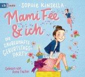 Mami Fee & ich - Die zauberhafte Geburtstagsparty, 1 Audio-CD Cover