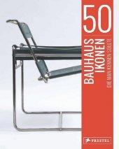 50 Bauhaus-Ikonen, die man kennen sollte Cover