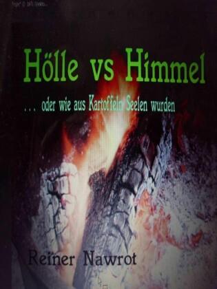 Hölle vs Himmel