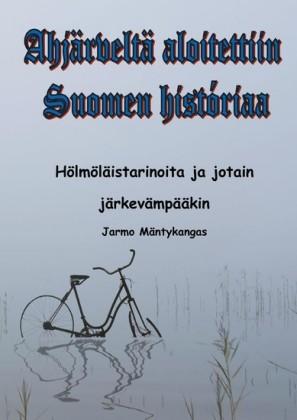 Ahjärveltä aloitettiin Suomen historiaa