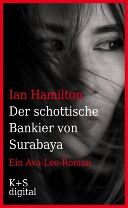 Der schottische Bankier von Surabaya