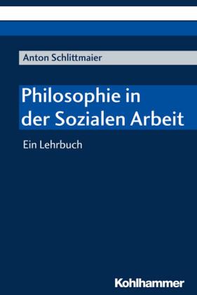 Philosophie in der Sozialen Arbeit