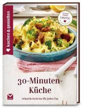 Kochen & Genießen 30-Minuten-Küche