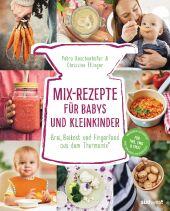 Mix-Rezepte für Babys und Kleinkinder Cover