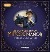 Die Schwestern von Mitford Manor - Unter Verdacht, 2 MP3-CDs Cover